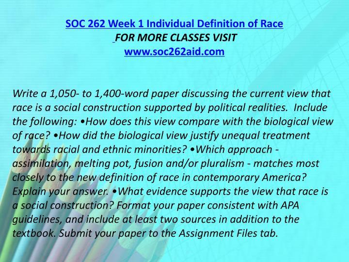 SOC 262 Week 1 Individual Definition of Race