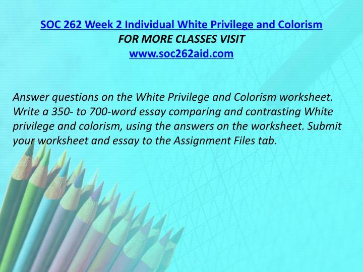 SOC 262 Week 2 Individual White Privilege and