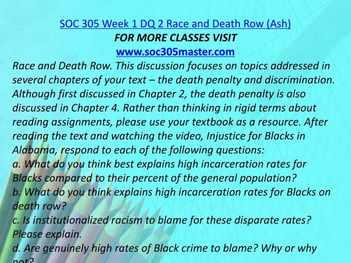 SOC 305 Week 1 DQ 2 Race and Death Row (Ash)