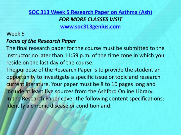 SOC 313 Week 5 Research Paper on Asthma (Ash)