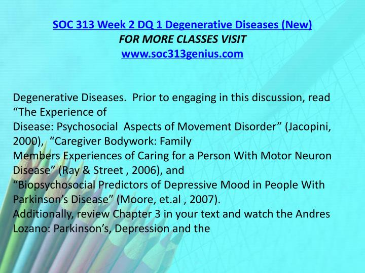SOC 313 Week 2 DQ 1 Degenerative Diseases (New)