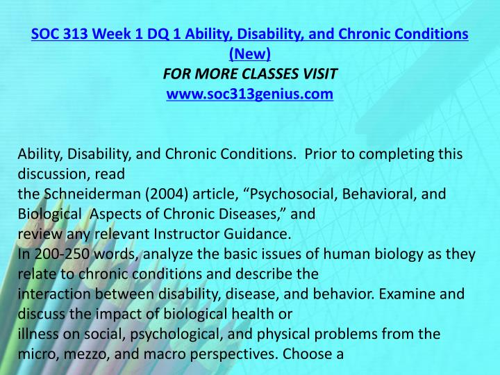 SOC 313 Week 1 DQ 1 Ability, Disability, and Chronic Conditions (New)