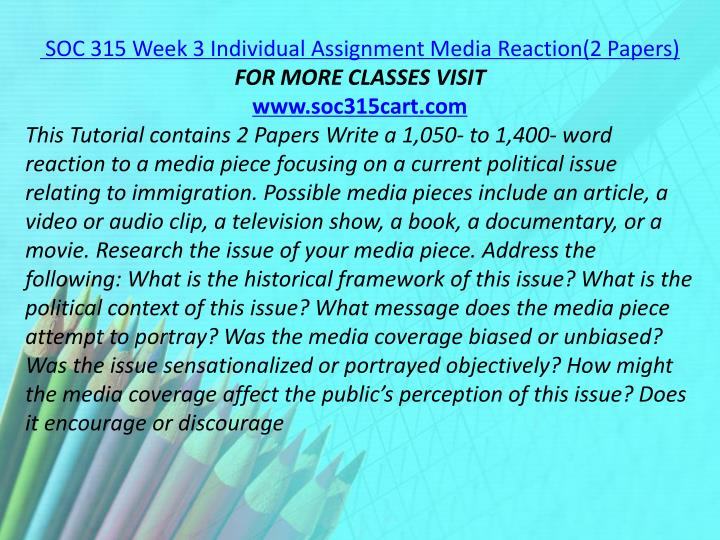 SOC 315 Week 3 Individual Assignment Media Reaction(2 Papers)