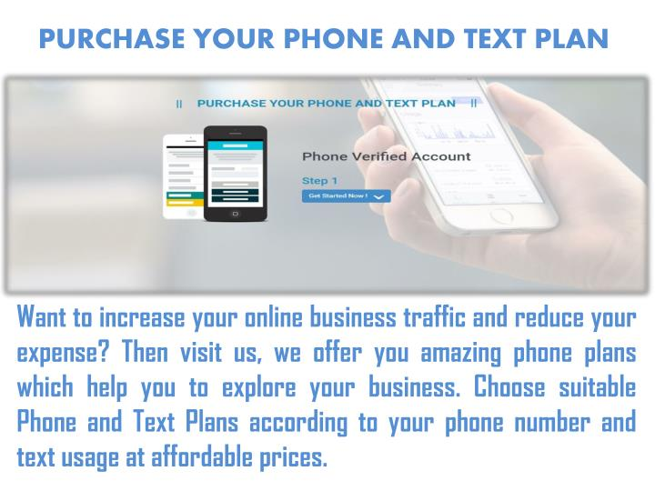 PURCHASE YOUR PHONE AND TEXT PLAN