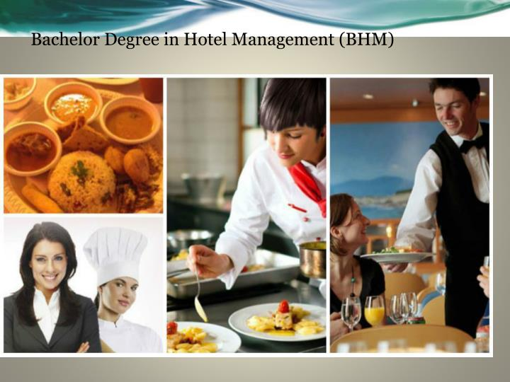 Bachelor Degree in Hotel Management (BHM)