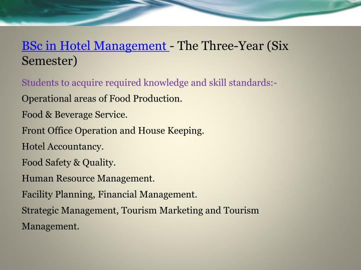 Bsc in hotel management the three year six semester