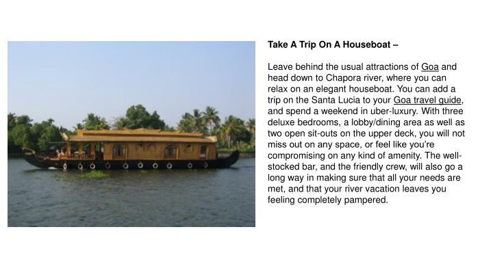 Take A Trip On A Houseboat