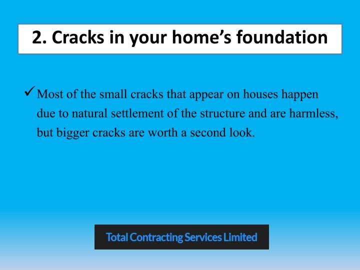 2. Cracks in your home's