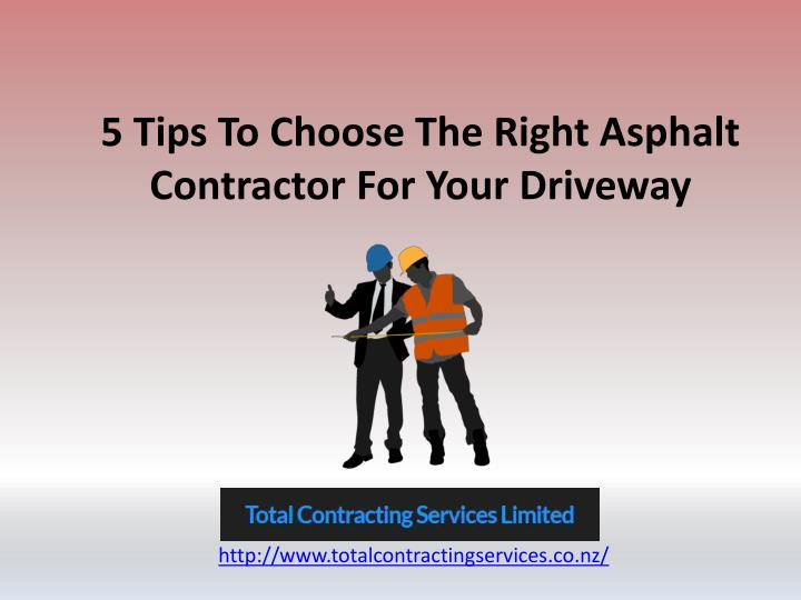 5 Tips To Choose The Right Asphalt Contractor For Your