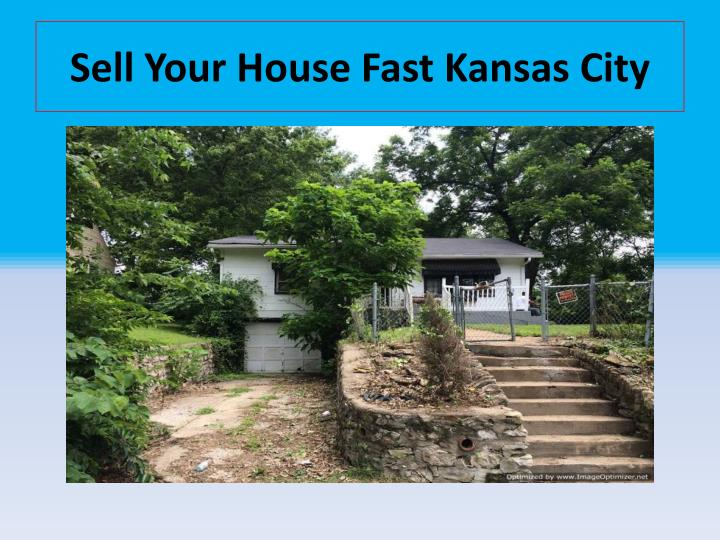 Sell your house fast kansas city