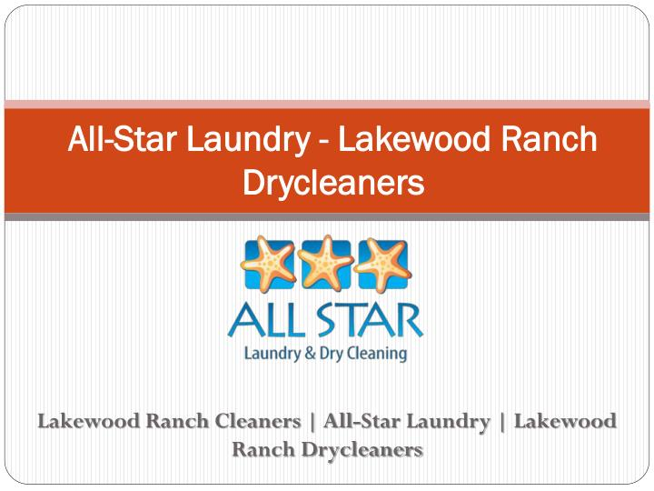 all star laundry lakewood ranch drycleaners