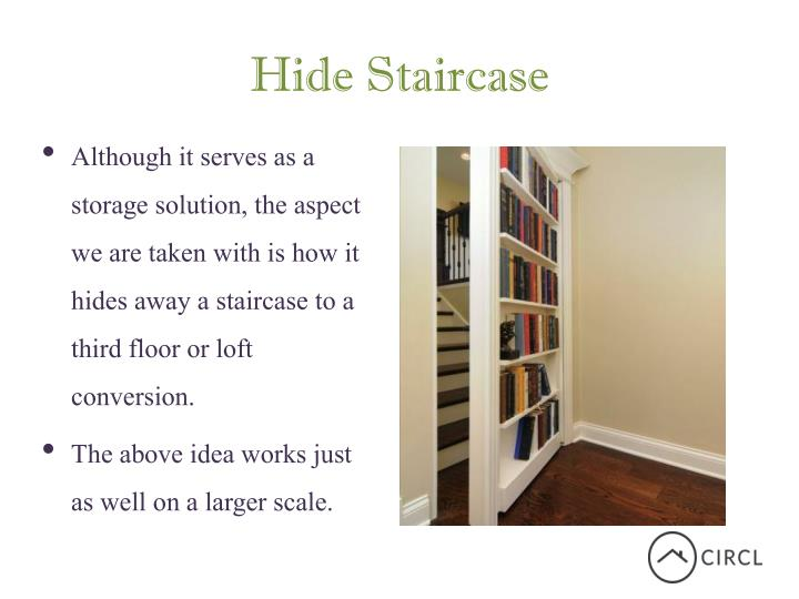 Hide Staircase