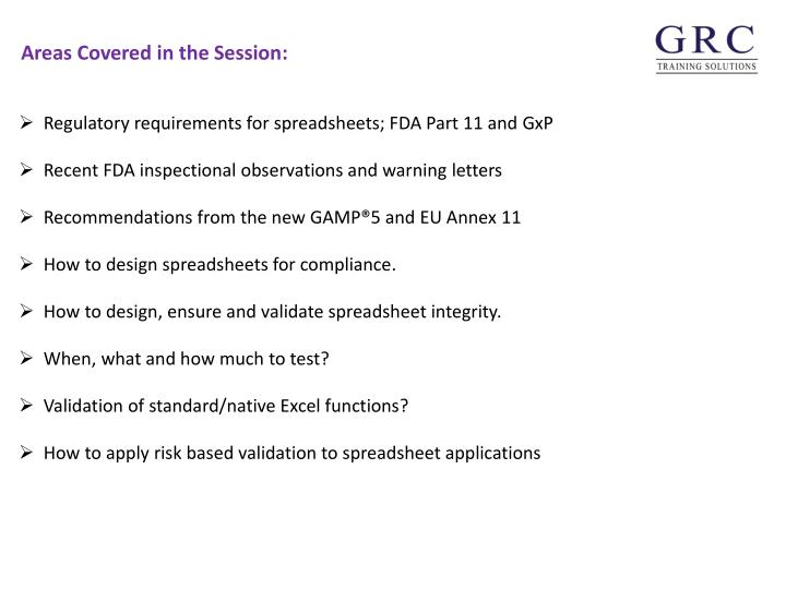 Regulatory requirements for spreadsheets; FDA Part 11 and