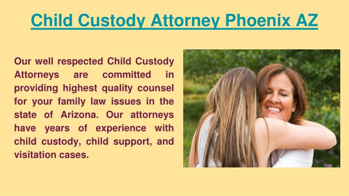 Child Custody Attorney Phoenix AZ