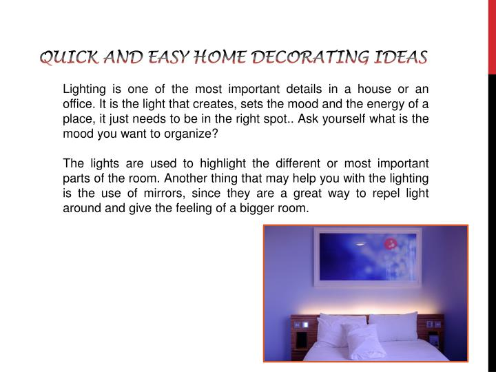 Quick and easy home decorating ideas