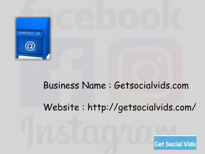 Business Name : Getsocialvids.com