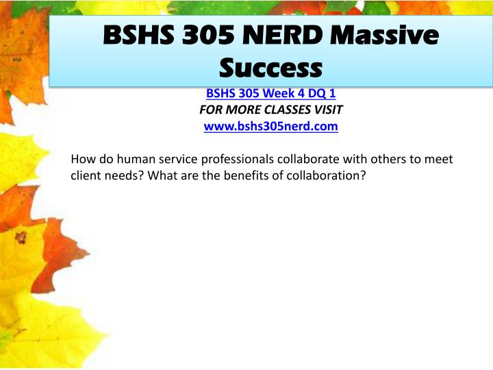 BSHS 305 NERD Massive Success