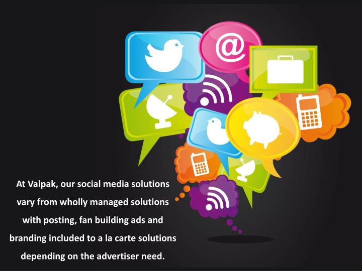 At Valpak, our social media solutions