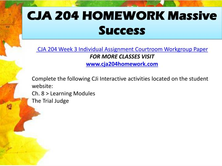 CJA 204 HOMEWORK Massive Success
