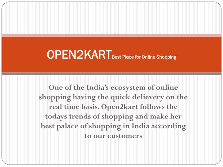 Open2kart best place for online shopping