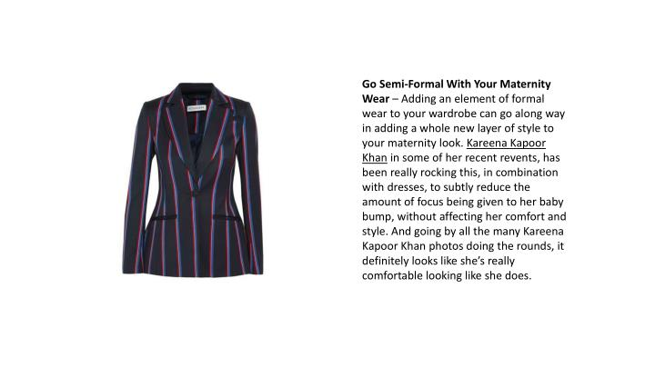 Go Semi-Formal With Your Maternity Wear