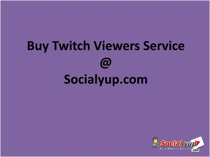 Buy Twitch Viewers Service
