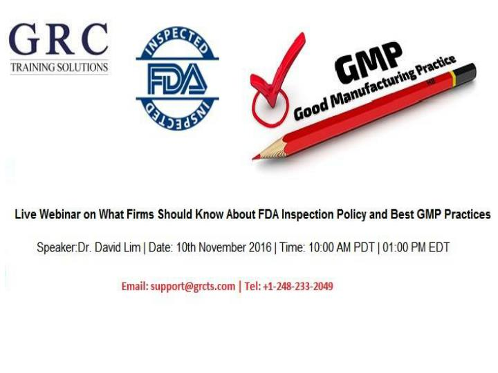 Fda inspection policy and best gmp practices