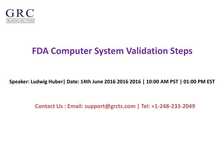 Fda computer system validation steps