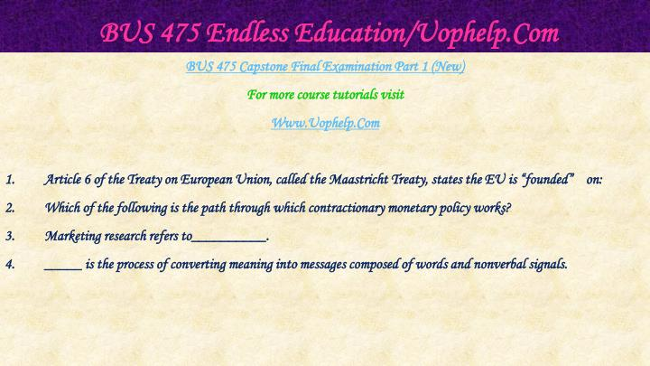 Bus 475 endless education uophelp com2