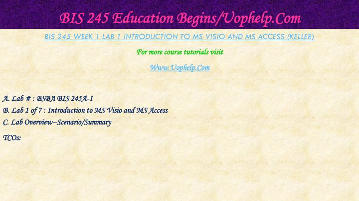 Bis 245 education begins uophelp com2