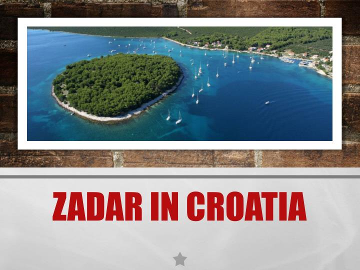Zadar in Croatia