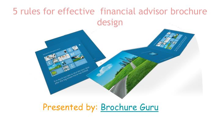 5 rules for effective  financial advisor brochure design