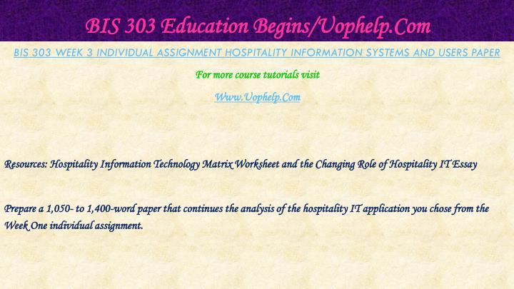 BIS 303 Education Begins/Uophelp.Com