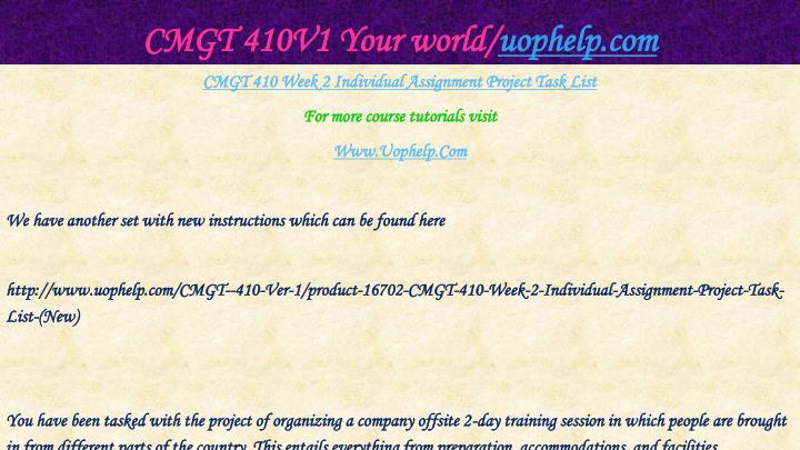 CMGT 410V1 Your world/
