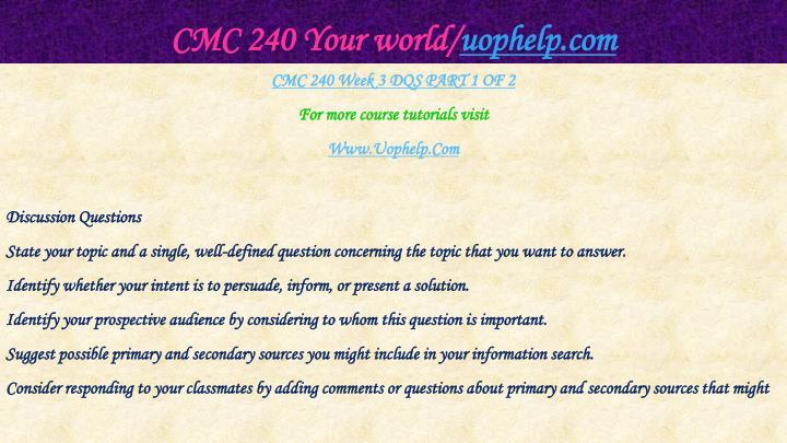 CMC 240 Your world/