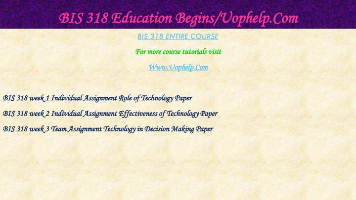 Bis 318 education begins uophelp com1