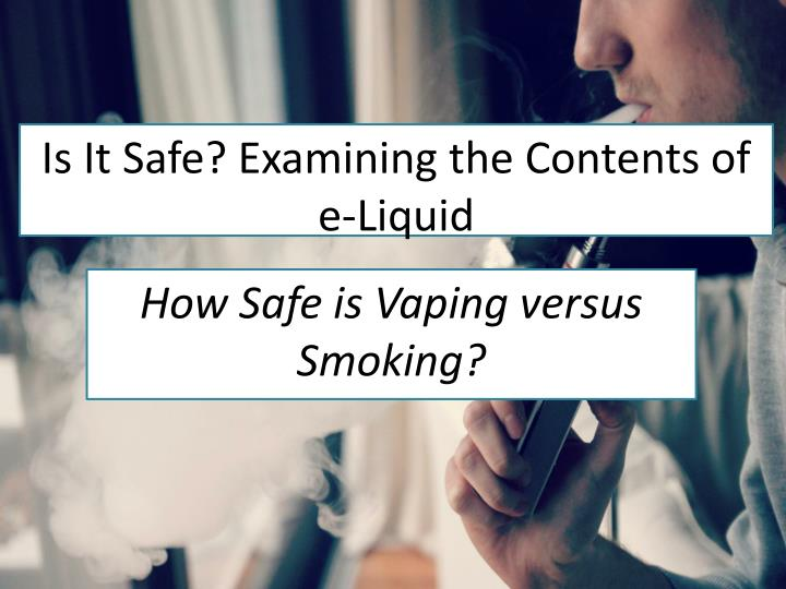 How safe is vaping versus smoking