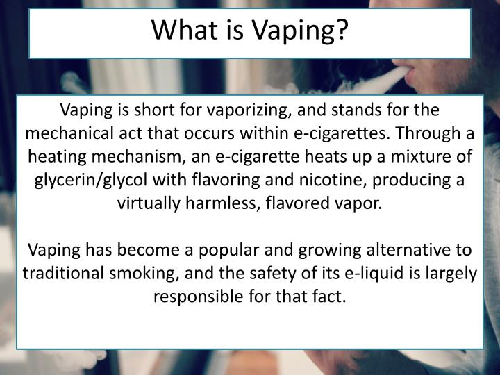 What is vaping