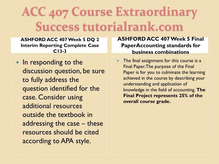 ASHFORD ACC 407 Week 5 DQ 2 Interim Reporting Complete Case C13-3