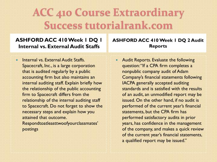 ASHFORD ACC 410 Week 1 DQ 1 Internal vs. External Audit Staffs