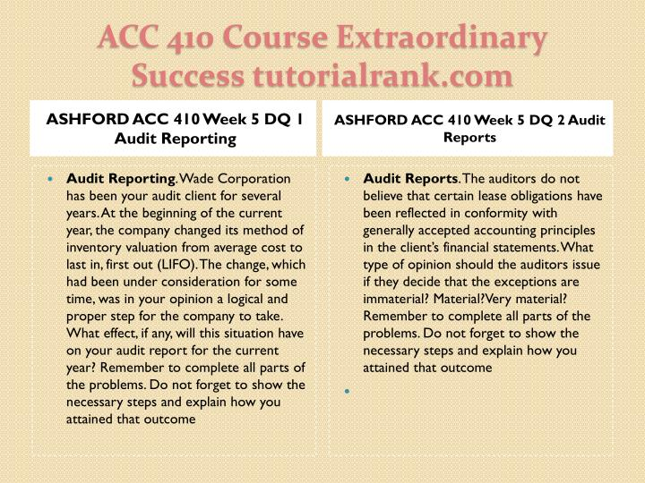 ASHFORD ACC 410 Week 5 DQ 1 Audit Reporting