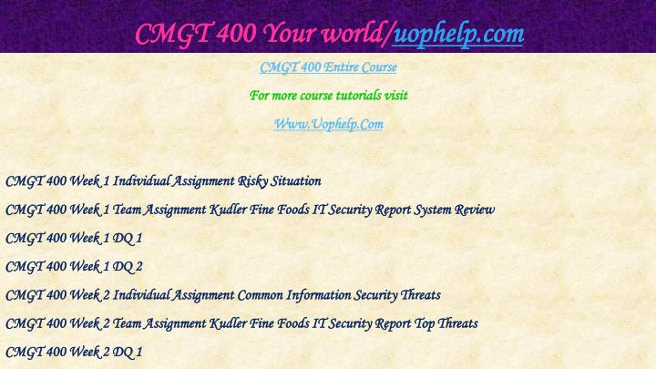 Cmgt 400 your world uophelp com1