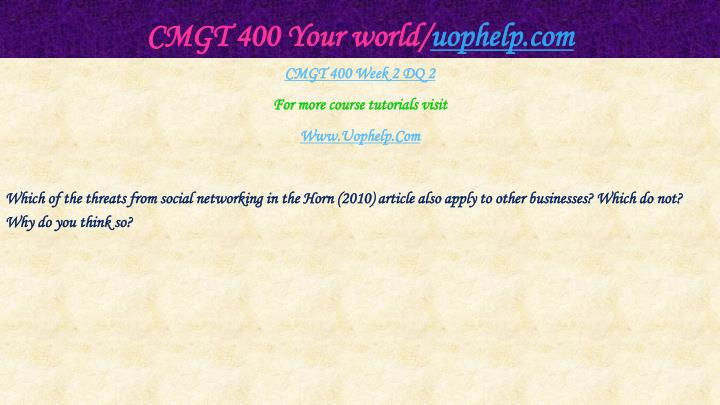 CMGT 400 Your world/