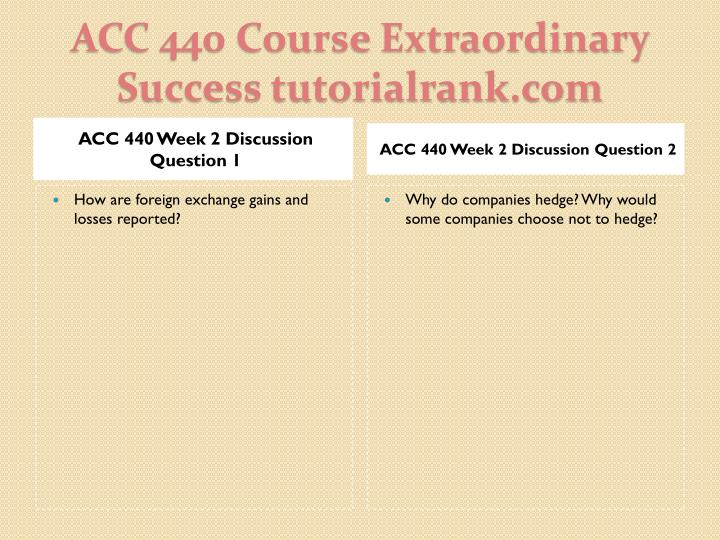 ACC 440 Week 2 Discussion Question 1
