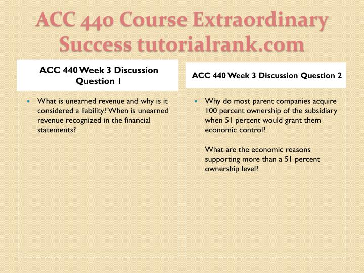 ACC 440 Week 3 Discussion Question 1