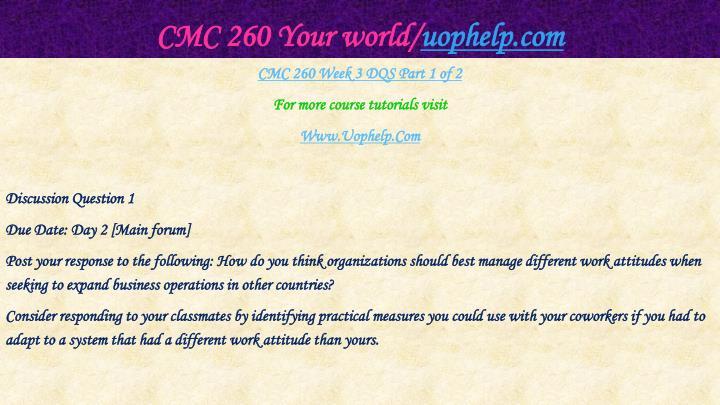 CMC 260 Your world/
