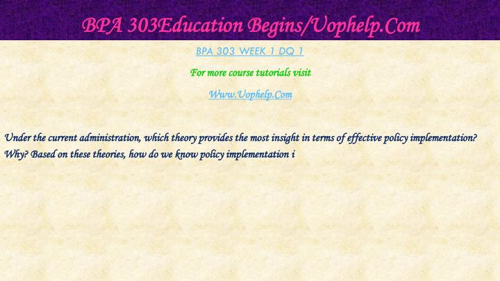 Bpa 303education begins uophelp com2