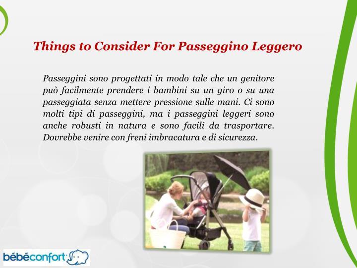 Things to Consider For Passeggino Leggero