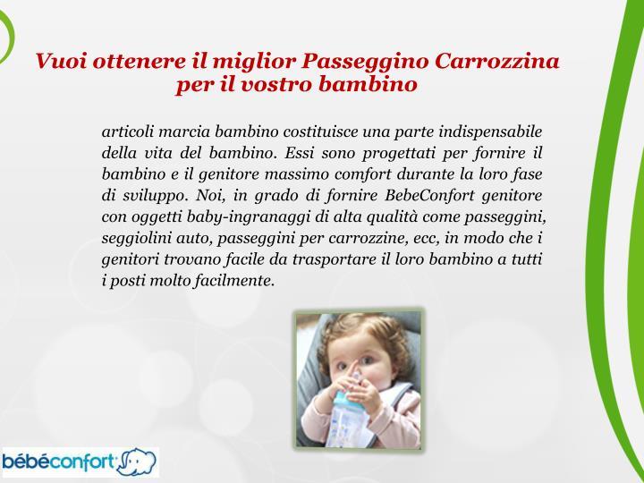 Vuoi ottenere il miglior Passeggino Carrozzina per il vostro bambino