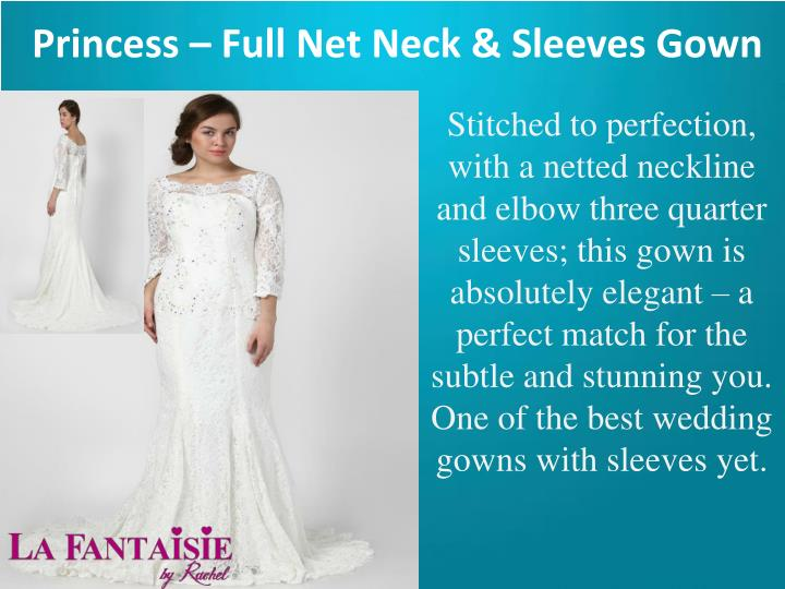 Princess – Full Net Neck & Sleeves Gown